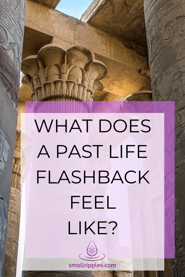 "Alt="" Pinterest Pin: What Does A Past Life Flashback Feel Like?"""