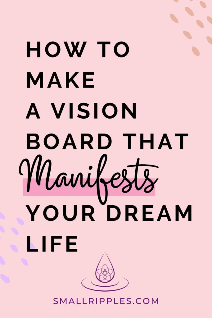 """alt=""""how to make a vision board that manifests your dream life"""""""